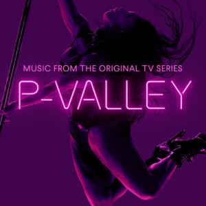 J. Alphonse Nicholson - P-Valley: Season 1 (Music From the Original TV Series)