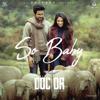 Anirudh Ravichander & Ananthakrrishnan - So Baby (From