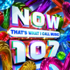 Various Artists - NOW That's What I Call Music! 107 artwork