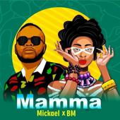 Mamma - Mickael & B.M.