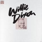 Willie Dixon - Weak Brain, Narrow Mind