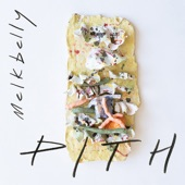 Melkbelly - Stone Your Friends