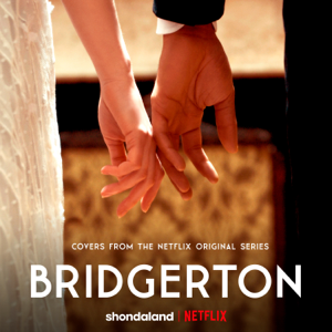 Vitamin String Quartet, Kris Bowers & Duomo - Bridgerton (Covers from the Netflix Original Series) - EP