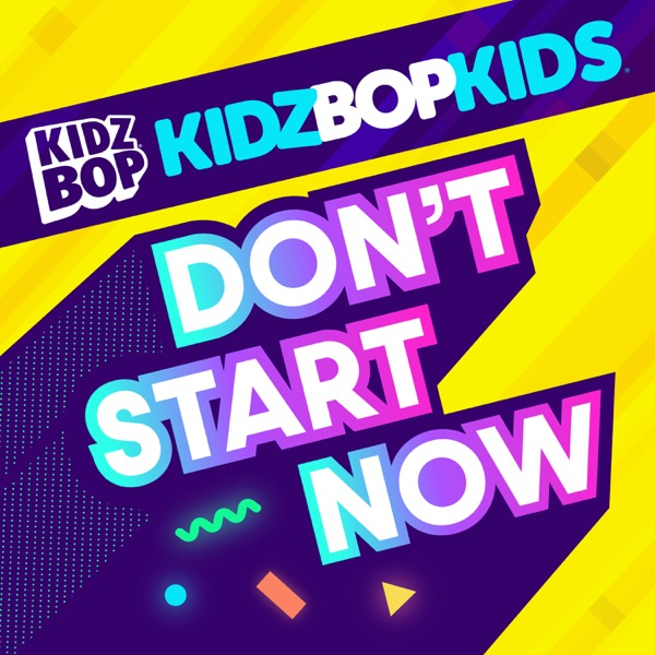 Don't Start Now - Single
