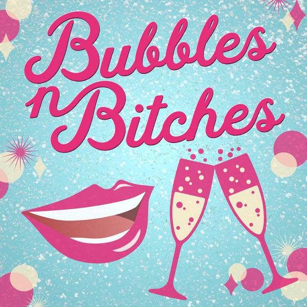 Bubbles n Bitches