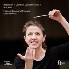 Beethoven: Symphonies No. 1 & 7 (Complete Symphonies, Vol. 1)