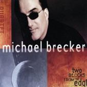 Michael Brecker Quartet - The Impaler