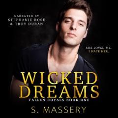 Wicked Dreams: A Dark High School Bully Romance: Fallen Royals, Book 1 (Unabridged)