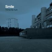 Smile - Time to Run
