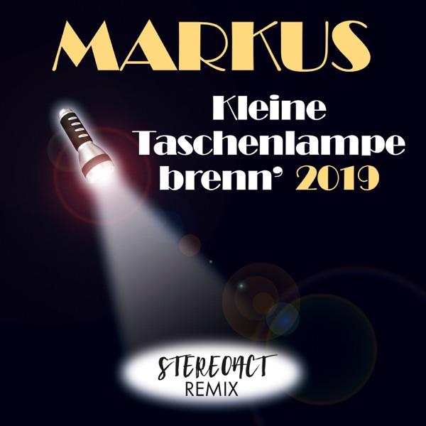 Kleine Taschenlampe brenn' 2019 (feat. Stereoact)