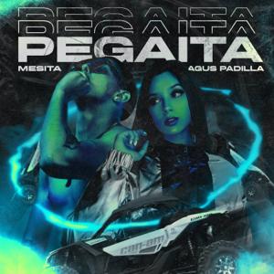 Mesita & Agus Padilla - Pegaíta