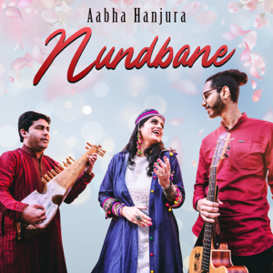 Aabha Hanjura - Nundbane