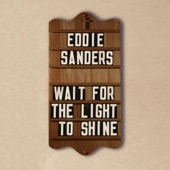 Eddie Sanders - Put Your Hand In The Hand