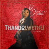 Thando Lwethu (feat. Kwesta)