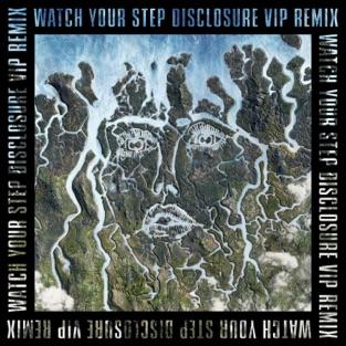 Disclosure & Kelis – Watch Your Step (Disclosure VIP) – Single [iTunes Plus AAC M4A]