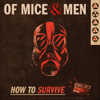 Of Mice & Men - How To Survive  artwork