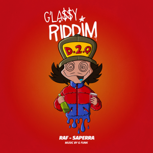 Raf-Saperra - Glassy Riddim