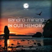 Sandro Mireno - In Our Memory (Intro Edit)