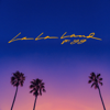 La La Land (feat. YG) - Bryce Vine