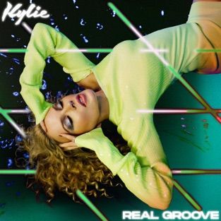 Kylie Minogue – Real Groove – EP [iTunes Plus AAC M4A]