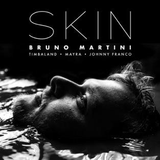Bruno Martini & Timbaland – Skin (feat. Mayra & Johnny Franco) – Single [iTunes Plus AAC M4A]