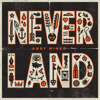 Andy Mineo - Never Land (feat. Marz) artwork