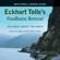 Eckhart Tolle - Eckhart Tolle Findhorn Retreat
