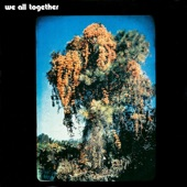 We All Together - The City Will Be a Country