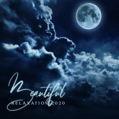 Beautiful Relaxation 2020 - EP