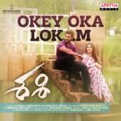 Arun Chiluveru, Sid Sriram - Okey Oka Lokam