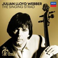 Julian Lloyd Webber - Julian Lloyd Webber - The Singing Strad (A 70th Birthday Collection) artwork