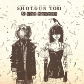Shotgun Tori & the Hounds - Goodbye Amanda