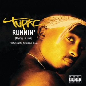 Runnin' (Dying To Live) - Single