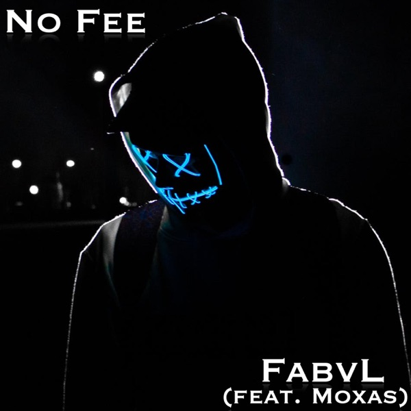 No Fee (feat. Moxas) - Single