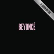 BEYONCÉ (Platinum Edition) - Beyoncé