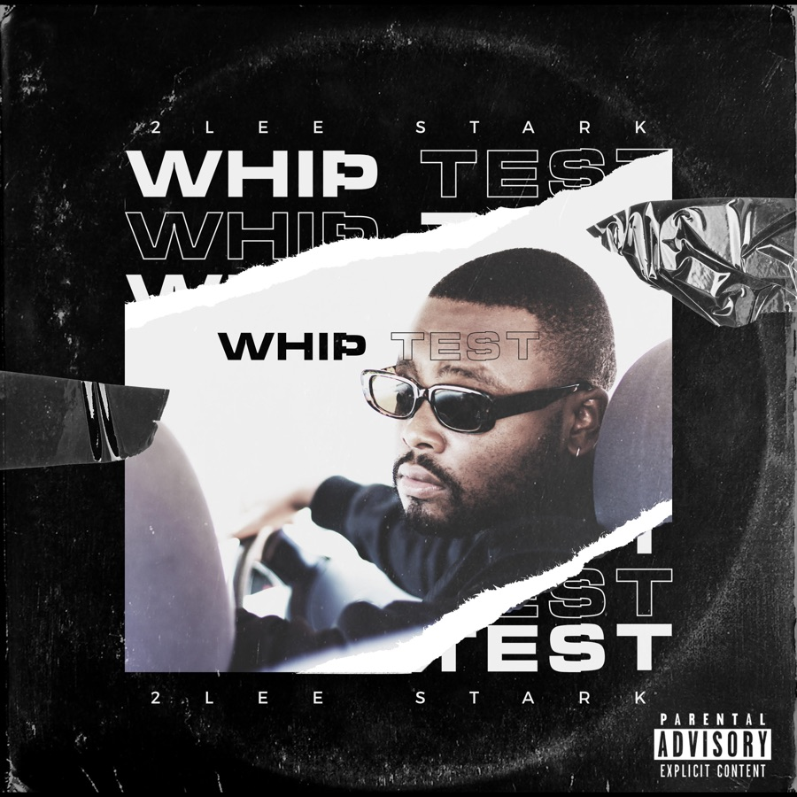 2Lee Stark - Whip Test - EP
