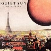 Quiet Sun - Sol Caliente