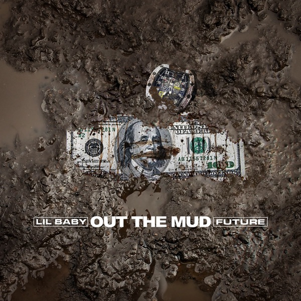 Out the Mud - Single - Lil Baby & Future