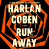Harlan Coben - Run Away (Unabridged)  artwork