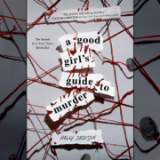 A Good Girl's Guide to Murder (Unabridged)
