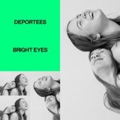 Deportees - Bright Eyes