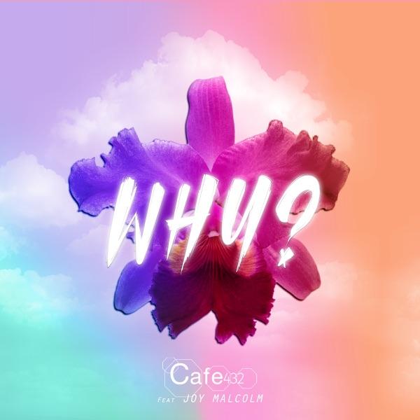 Café 432 - Why?