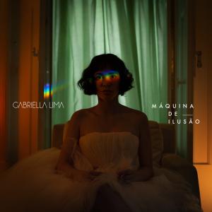 Gabriella Lima - Máquina de Ilusão
