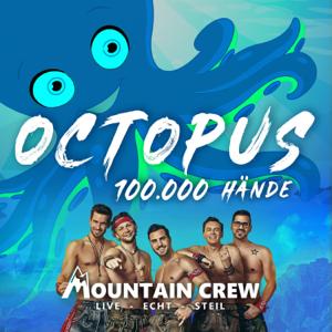 Mountain Crew - Octopus (100.000 Hände)