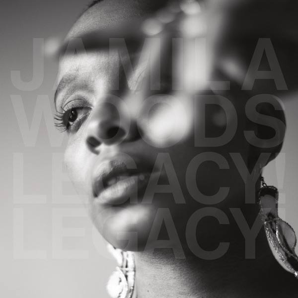 iTunes Artwork for 'LEGACY! LEGACY! (by Jamila Woods)'
