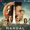 Mission Mangal (Original Motion Picture Soundtrack) - Single