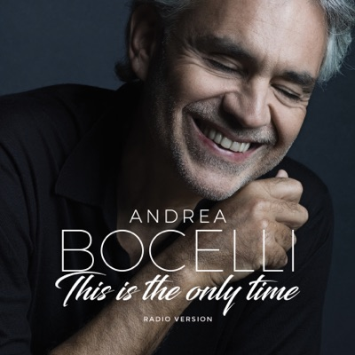Amo Soltanto Te / This Is the Only Time (feat. Ed Sheeran) - Single - Andrea Bocelli