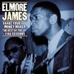 Elmore James - Early One Morning