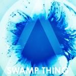 Swamp Thing - Single