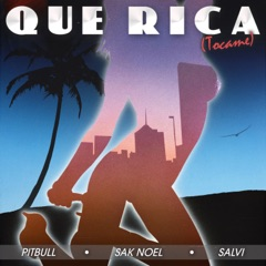 Que Rica (Tocame) [Clean]